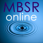 MBSR Live Online at Brown University